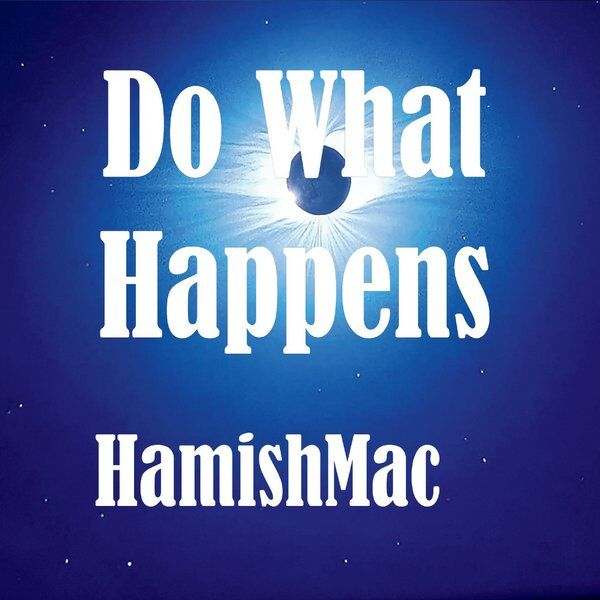 Cover art for Do What Happens